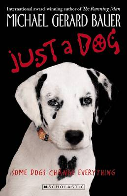 Just a Dog by Michael,Gerard Bauer
