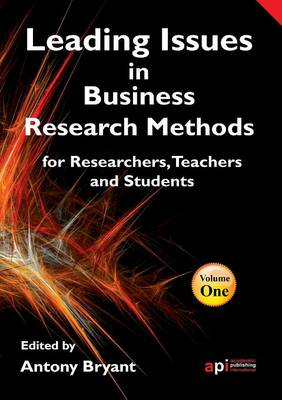 Leading Issues in Business Research Methods by Professor Antony Bryant