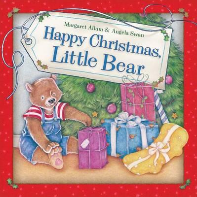 Happy Christmas, Little Bear by Margaret Allum