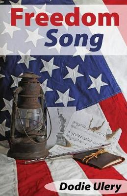 Freedom Song by Dodie Ulery