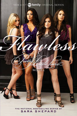 Pretty Little Liars #2: Flawless TV Tie-In Edition by Sara Shepard