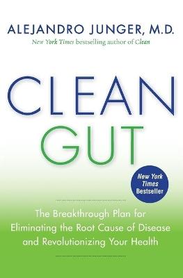 Clean Gut by Alejandro Junger