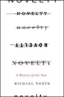 Novelty by Michael North