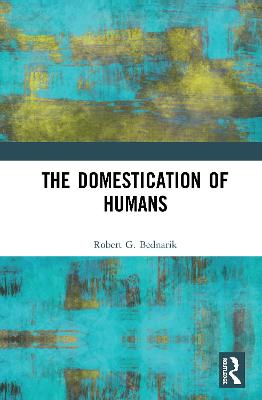 The Domestication of Humans book