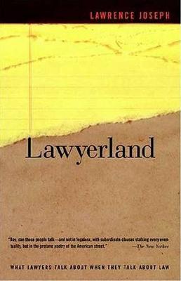 Lawyerland by Lawrence Joseph