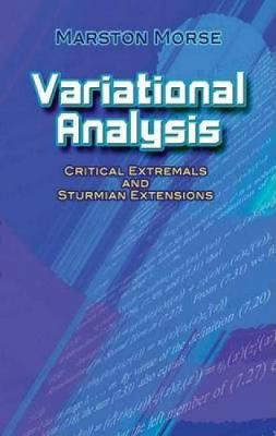 Variational Analysis by Marston Morse