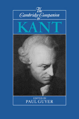 Cambridge Companion to Kant by Paul Guyer