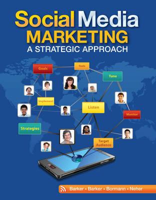 Social Media Marketing: A Strategic Approach by Melissa Barker