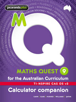 Maths Quest 9 for the Australian Curriculum TI-Nspire Calculator Companion by Robert Cahn