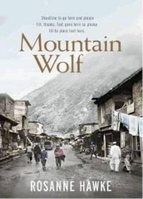 Mountain Wolf by Rosanne Hawke