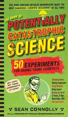 Book of Potentially Catastrophic Science book