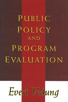 Public Policy and Program Evaluation book