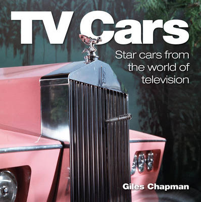 TV Cars by Giles Chapman
