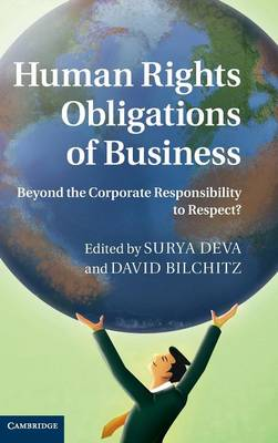 Human Rights Obligations of Business by David Bilchitz