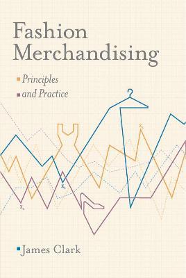 Fashion Merchandising by James Clark