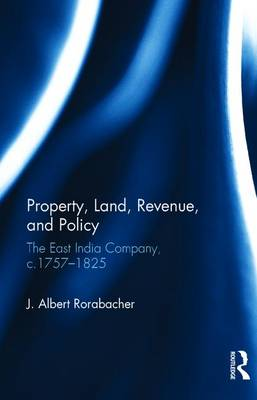 Property, Land, Revenue, and Policy by J. Albert Rorabacher