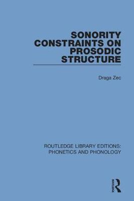 Sonority Constraints on Prosodic Structure by aga Zec