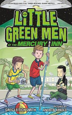 Little Green Men at the Mercury Inn by Greg Leitich Smith