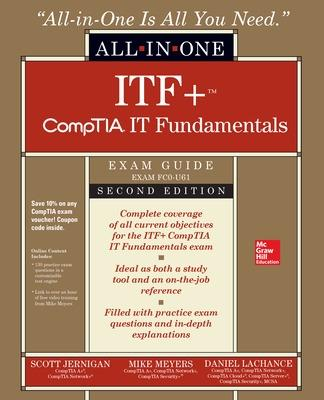 CompTIA IT Fundamentals+ All-in-One Exam Guide, Second Edition (Exam FC0-U61) by Mike Meyers