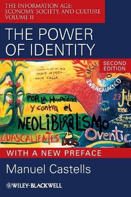 Power of Identity  - Second Edition with New  Preface by Manuel Castells