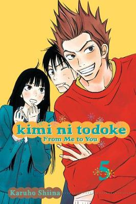 Kimi ni Todoke: From Me to You, Vol. 5 by Karuho Shiina