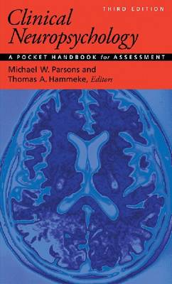 Clinical Neuropsychology by Michael W. Parsons