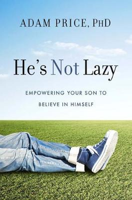 He's Not Lazy by Adam Price