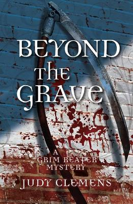 Beyond the Grave by Judy Clemens