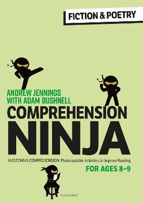 Comprehension Ninja for Ages 8-9: Fiction & Poetry: Comprehension worksheets for Year 4 book