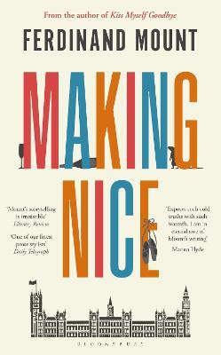Making Nice by Ferdinand Mount