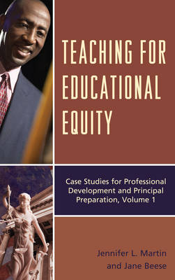 Teaching for Educational Equity by Jennifer L. Martin