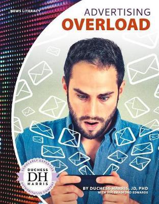 Advertising Overload by Duchess Harris Jd, PhD