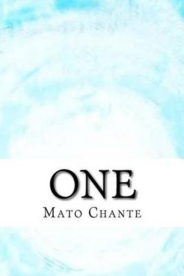 One by Mato Chante