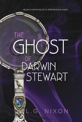 The Ghost of Darwin Stewart by L G Nixon