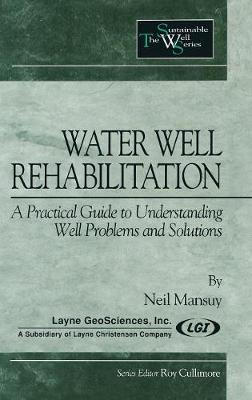 Water Well Rehabilitation by Neil Mansuy