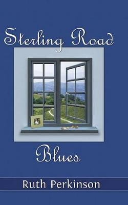 Sterling Road Blues by Ruth Perkinson