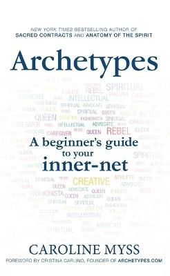 Archetypes by Caroline Myss