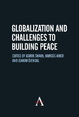 Globalization and Challenges to Building Peace book
