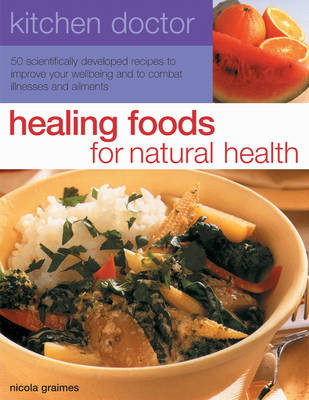 Kitchen Doctor: Healing Foods for Natural Health book