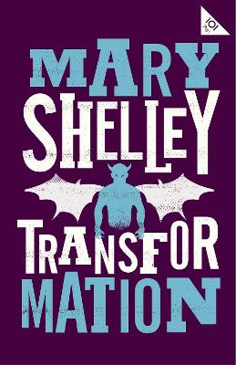 Transformation by Mary Shelley
