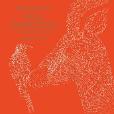 Millie Marotta's Wild Savannah Deluxe Edition by Millie Marotta