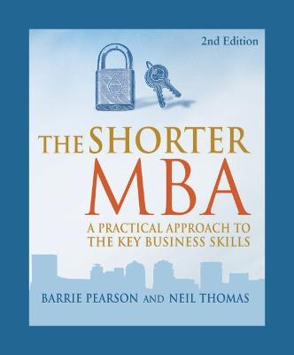 The Shorter MBA by Barrie & Thomas, Neil Pearson