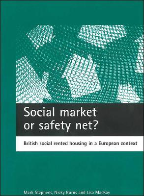 Social market or safety net? by Mark Stephens