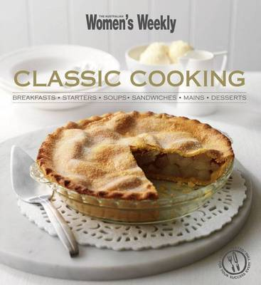 AWW Classic Cooking by Australian Women's Weekly