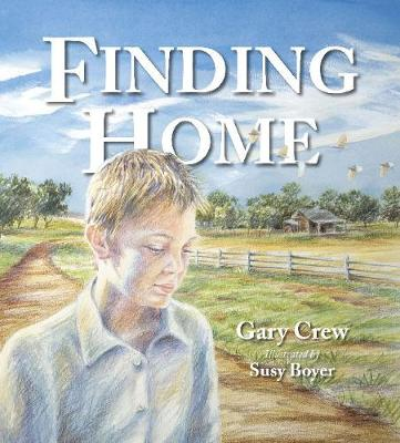 Finding Home by Gary Crew