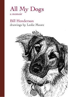 All My Dogs by Bill Henderson