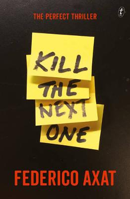 Kill the Next One book
