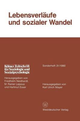 Lebensverl ufe Und Sozialer Wandel by Karl Ulrich Mayer