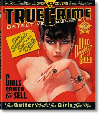 True Crime Detective Magazines by Dian Hanson