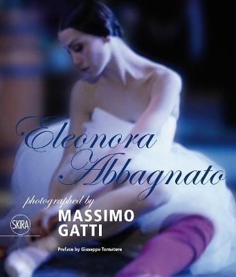 Eleonora Abbagnato: Photographed by Massimo Gatti by Massimo Gatti